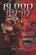 Blood Bond - Miner, Suzy
