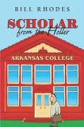 Scholar from the Holler - Rhodes, Bill
