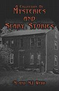 A Collection of Mysteries and Scary Stories - Webb, M. &. M. J. &. M. J.