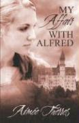 My Affair with Alfred - Therres, Aime; Therres, Aimee