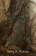 The Ghosts of Capitan - Blaine, Jerry B.