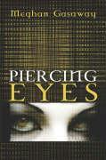 Piercing Eyes - Gasaway, Meghan