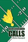 Questionable Calls - Howard, John