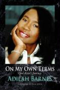 On My Own Terms - Barnes, Adilah