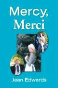 Mercy, Merci - Edwards, Jean