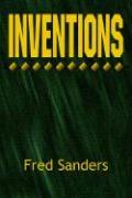 Inventions - Fred Sanders, Sanders