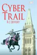 Cyber Trail - Jeffery, R. J.