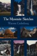 The Mysemite Sketches - Cederborg, Warren