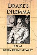 Drake's Dilemma - Stewart, Barry Deane