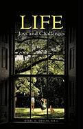 Life: Joys and Challenges - Devlin S. E. J. , Ethel M.