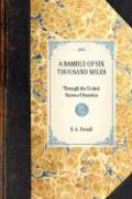 Ramble of Six Thousand Miles - Ferrall, S. A.