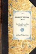 Diary of William Owen - Owen, William; Hiatt, Joel