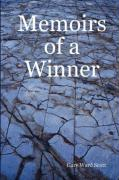 Memoirs of a Winner - Scott, Gary Ward