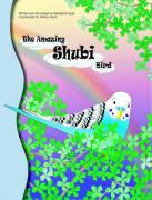 The Amazing Shubi Bird - Joyce, Kathelene