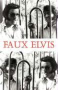 Faux Elvis - Cook, Pat