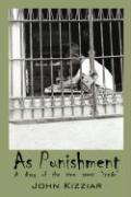 As Punishment: A Diary of the Time Spent