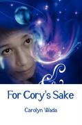 For Cory's Sake - Wada, Carolyn