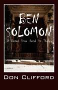 Ben Solomon: A Bastard Prince Denied His Throne - Clifford, Don