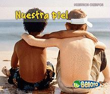 Nuestra Piel = Our Skin - Guillain, Charlotte