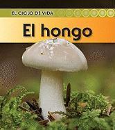 El Hongo = Mushroom - Royston, Angela