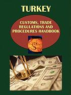 Turkey Customs, Trade Regulations and Procedure Handbook