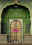 The Palace of Illusions - Divakaruni, Chitra Banerjee