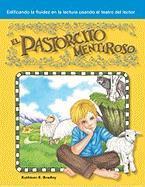 El Pastorcito Mentiroso - Bradley, Kathleen E.