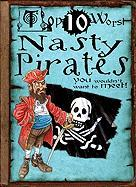 Nasty Pirates You Wouldn't Want to Meet! - Macdonald, Fiona