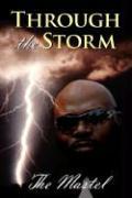 Through the Storm - The Mastel, Mastel
