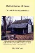 Our Memories of Home: A Link to the Muscatatuck - McClure, Phil