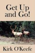 Get Up and Go! - O'Keefe, Kirk