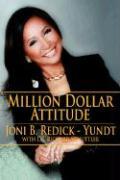Million Dollar Attitude - Redick-Yundt, Joni B.