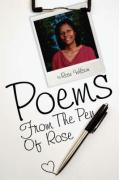 Poems from the Pen of Rose - Wilson, Rose