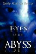 Eyes of the Abyss: A Collection of Poetry and Prose - Bathory, Lady Gia