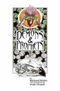 Demons and Prophets - Kahn, Richard; Quick, Josh