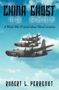 China Ghost - Perrenot, Robert L.