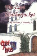 The Last Leatherjacket - Plourde, William A. , Jr.