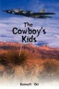 The Cowboy's Kids - Orr, Kenneth