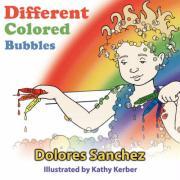 Different Colored Bubbles - Sanchez, Dolores