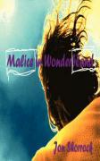 Malice in Wonderbland - Shorrock, Jon