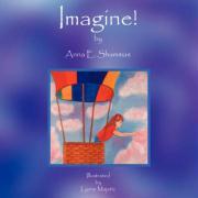 Imagine! - Shammas, Anna E.
