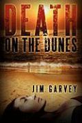 Death on the Dunes - Garvey, Jim
