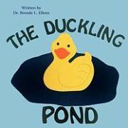 The Duckling Pond - Ellens, Brenda L.