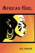 African Girl - Pravin, R. R.
