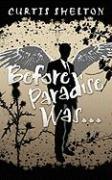 Before Paradise Was... - Shelton, Curtis