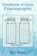 Handbook of Glass Fractography - Ropp, R. C.