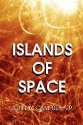 Islands of Space - Campbell, John W. , Jr.