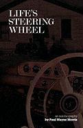 Life's Steering Wheel - Morris, Paul Wayne