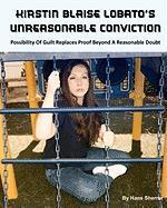 Kirstin Blaise Lobato's Unreasonable Conviction - Sherrer, Hans