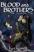 Blood and Brothers - Kennett, Kurt